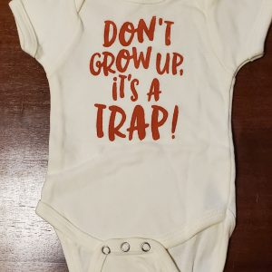 onesie grow up trap