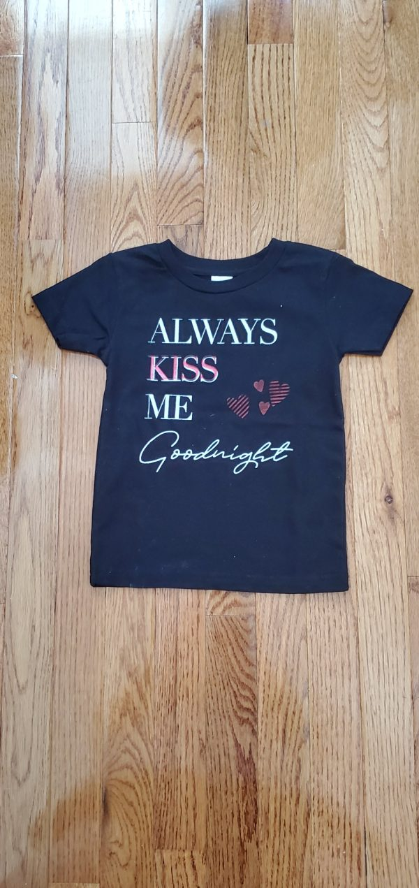 shirt always kiss me goodnight
