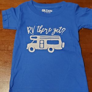 thsirt blue RV there yet