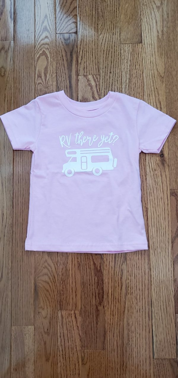 thsirt pink RV there yet
